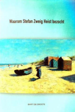Bart De Groote Stefan Zweig